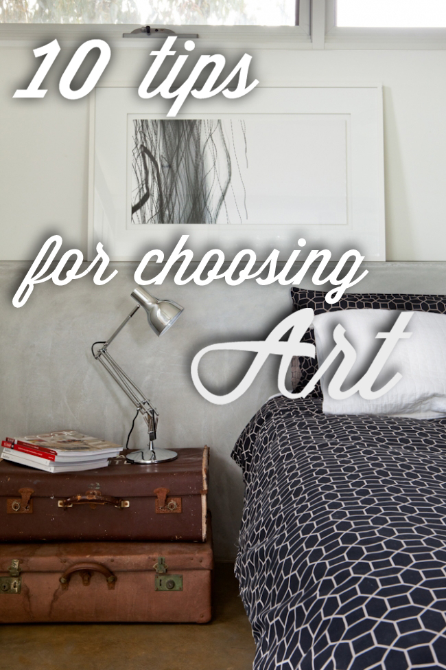 So I Thought Would Put Together Some Tips On Choosing Artwork For Your Home Whether You Re Styling A Budget Or Have Money To Invest In Beauty
